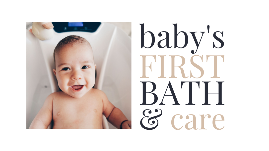 Baby's First Bath & Care